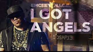 "Emcee N.I.C.E. - ""I Got Angels"" (Official Music Video)"
