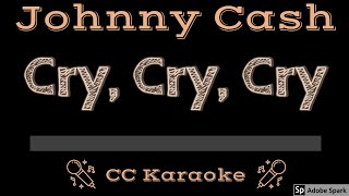 Johnny Cash Cry, Cry, Cry CC Karaoke Instrumental