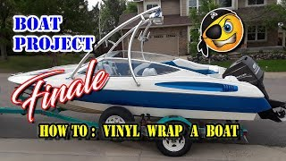 How To Vinyl Wrap a Boat | Step by Step Boat Wrap w/ Embossing | Vinyl Wrapping | Boat Project