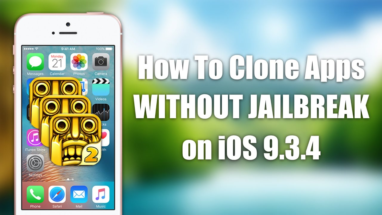 iOS 9.3.5 How to Clone Apps WITHOUT JAILBREAK | iPhone ...