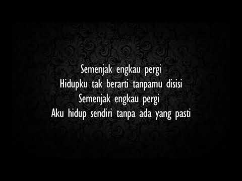 D'Masiv - Semenjak Engkau Pergi (lirik)