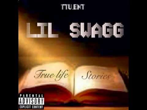 Lil Swagg Intro Tru Life stories