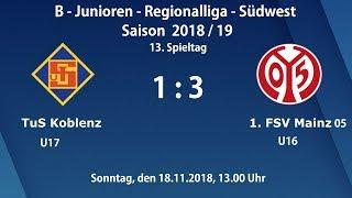 U17 (Jhg2002) TuS Koblenz gg U16 1. FSV Mainz 05 1:3; B-Junioren-Regionalliga Südwest 18.11.18