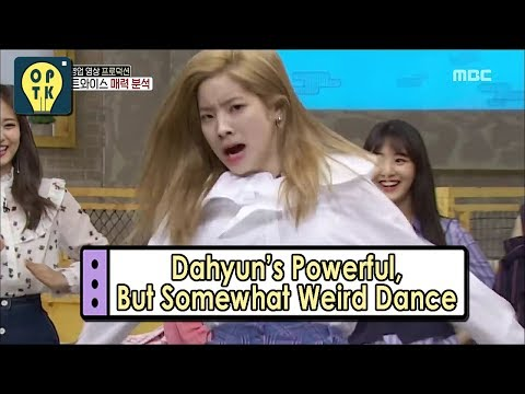 [Oppa Thinking - TWICE] Dahyun's Powerful But A Bit Weird Dance 20170527