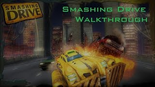 Smashing Drive | Walkthrough | 1080P