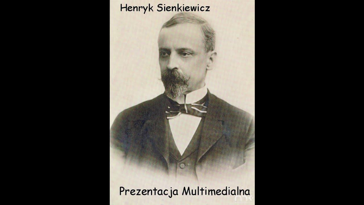 Prezentacja Multimedialna Henryk Sienkiewicz Aleksander K Youtube