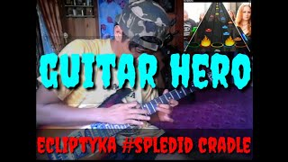 Eclyptika splended cover guitar hero...