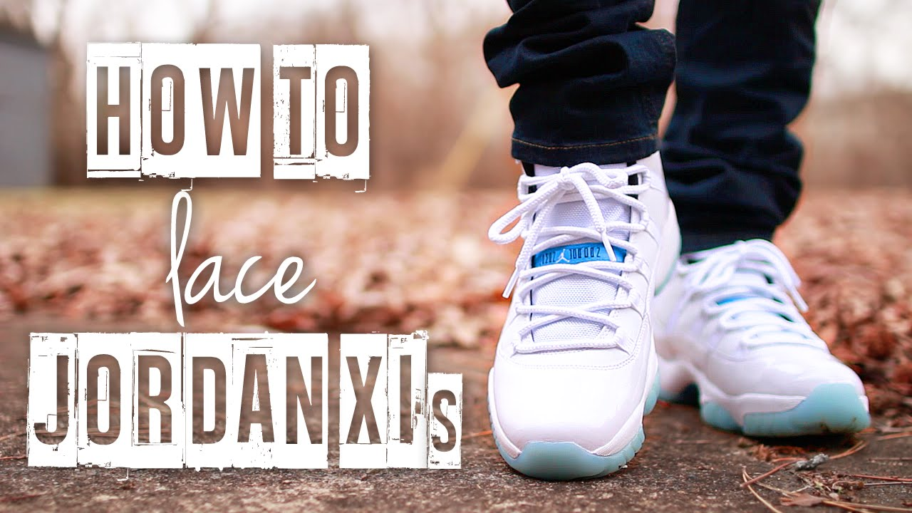 How To Lace Jordan 11\'s (4 Ways) | Featuring "|1280|720|?|cebc23cb426c90cabca8f60b5c7df686|False|UNLIKELY|0.32502397894859314