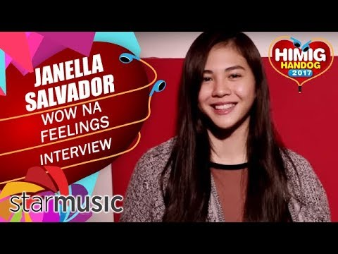 Wow Na Feelings - Janella Salvador | Himig Handog 2017 (Artist Interview)