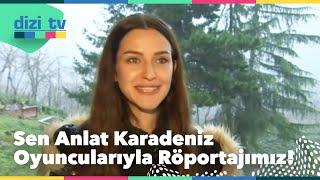 Sen Anlat Karadeniz oyuncuları ile röportaj yaptık - Dizi Tv 579. Bölüm