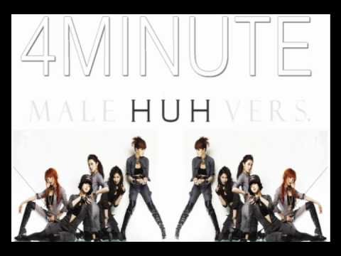 4minute - Huh (Hit Your Heart) (Male Version)