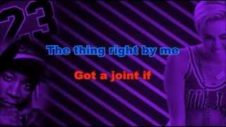 Mike Will Made It - 23 ft. Miley Cyrus (Karaoke/Instrumental) with lyrics ft. Wiz khalifa, Juicy j