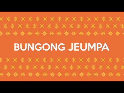 Bungong Jeumpa - Aceh Traditional Song
