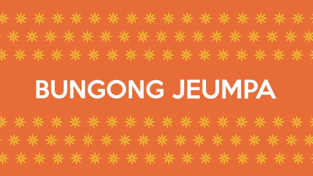 Bungong Jeumpa Aceh Traditional Song Youtube