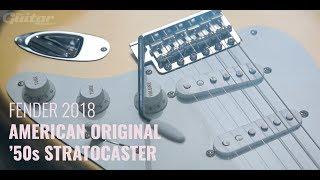 Fender 2018 American Original '50s Stratocaster | Guitar Demo