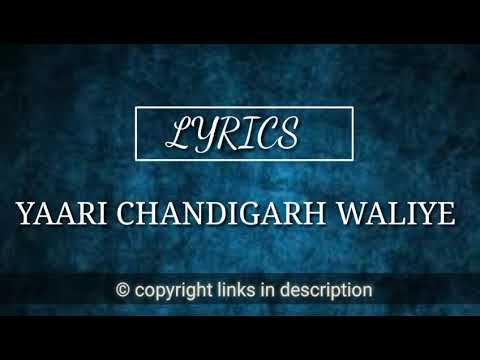 YAARI CHANDIGARH WALIYE LYRICS | BY GOURISH NARANG