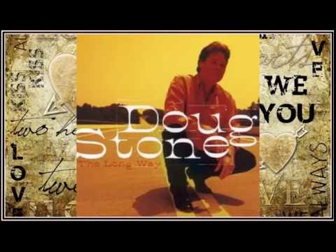 Doug Stone - More Love