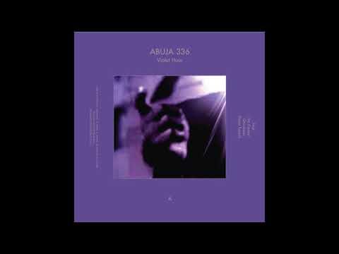 ABUJA 336 – Violet Hour