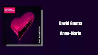 【英繁中字】David Guetta ft. Anne-Marie -Don't Leave Me Alone-lyrics