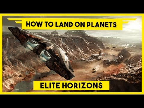 How to Land on a Planet - Elite Dangerous Horizons - Planetary Landings Tutorial