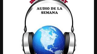 Audio de la Semana Ciclo del Momentum Motor de Crecimiento Dr. Herminio Nevárez