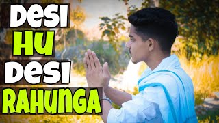 Desi Hu Desi Rahunga||Waqt Sabka Badlta Hai||Droll Boys||Prince Verma||Pulkit Arrora||We are One thumbnail