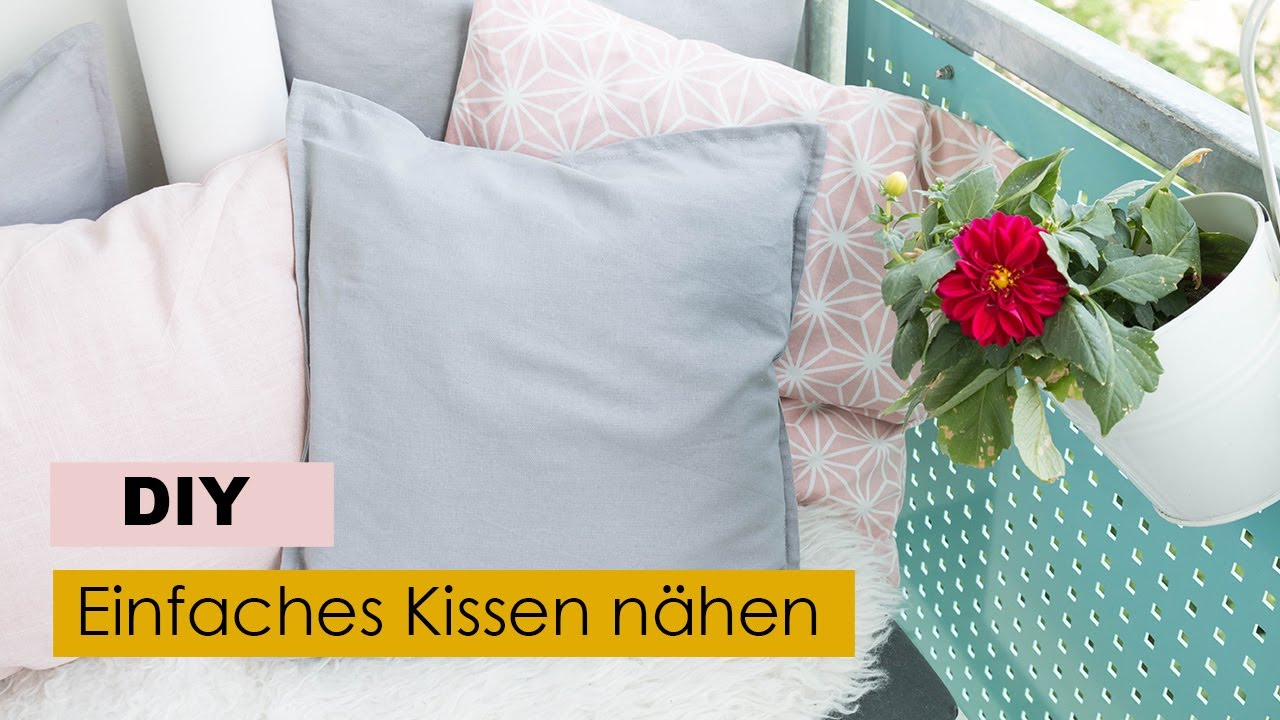 einfaches kissen n hen ohne rei verschluss youtube. Black Bedroom Furniture Sets. Home Design Ideas