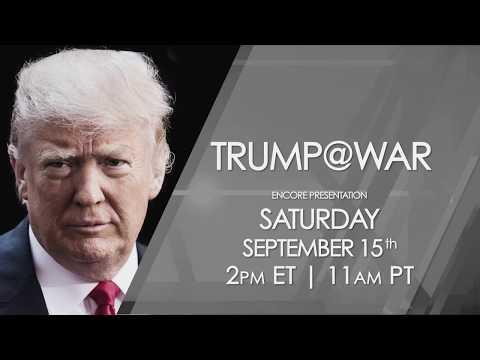 TRUMP@WAR -- One America News Encore Presentation