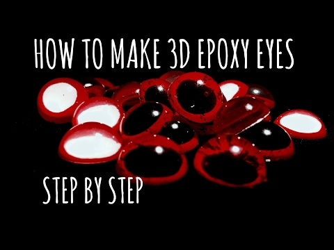 How to make 3D epoxy eyes