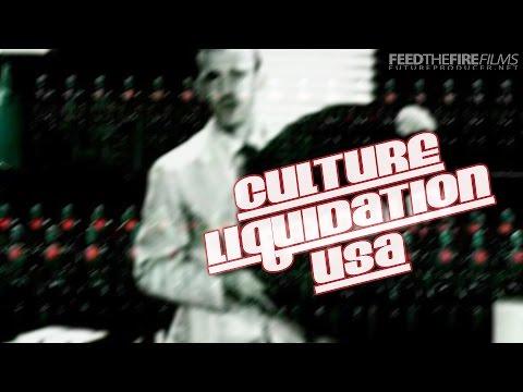 Culture Liquidation USA (FTF Films)