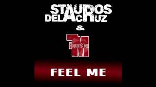 Stauros de la Cruz & FlavorMax - Feel Me (Radio Edit)