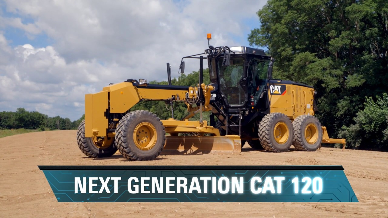 The Next Generation Cat® 120 Motor Grader – Designed For Your Needs