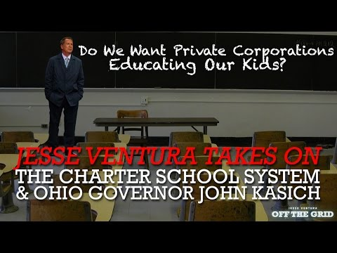 Jesse Ventura Takes on the Charter School System & Ohio Governor John Kasich | Off The Grid - Ora TV