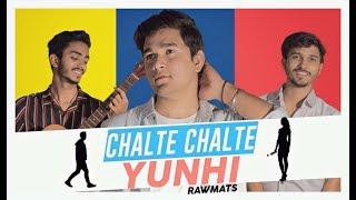 Chalte Chalte - Mohabbatein   Rawmats
