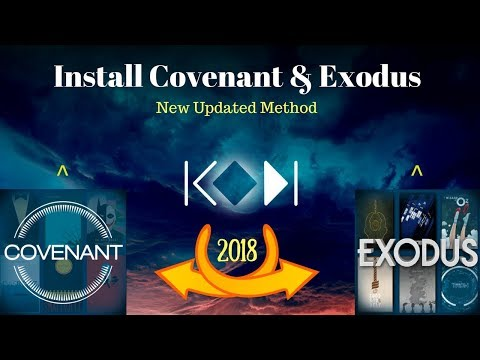Install Covenant & Exodus On Kodi v17.6...