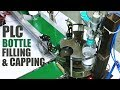 Automatic Bottle Filling & Capping Machine Using PLC