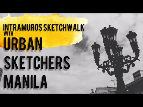Intramuros Sketchwalk with