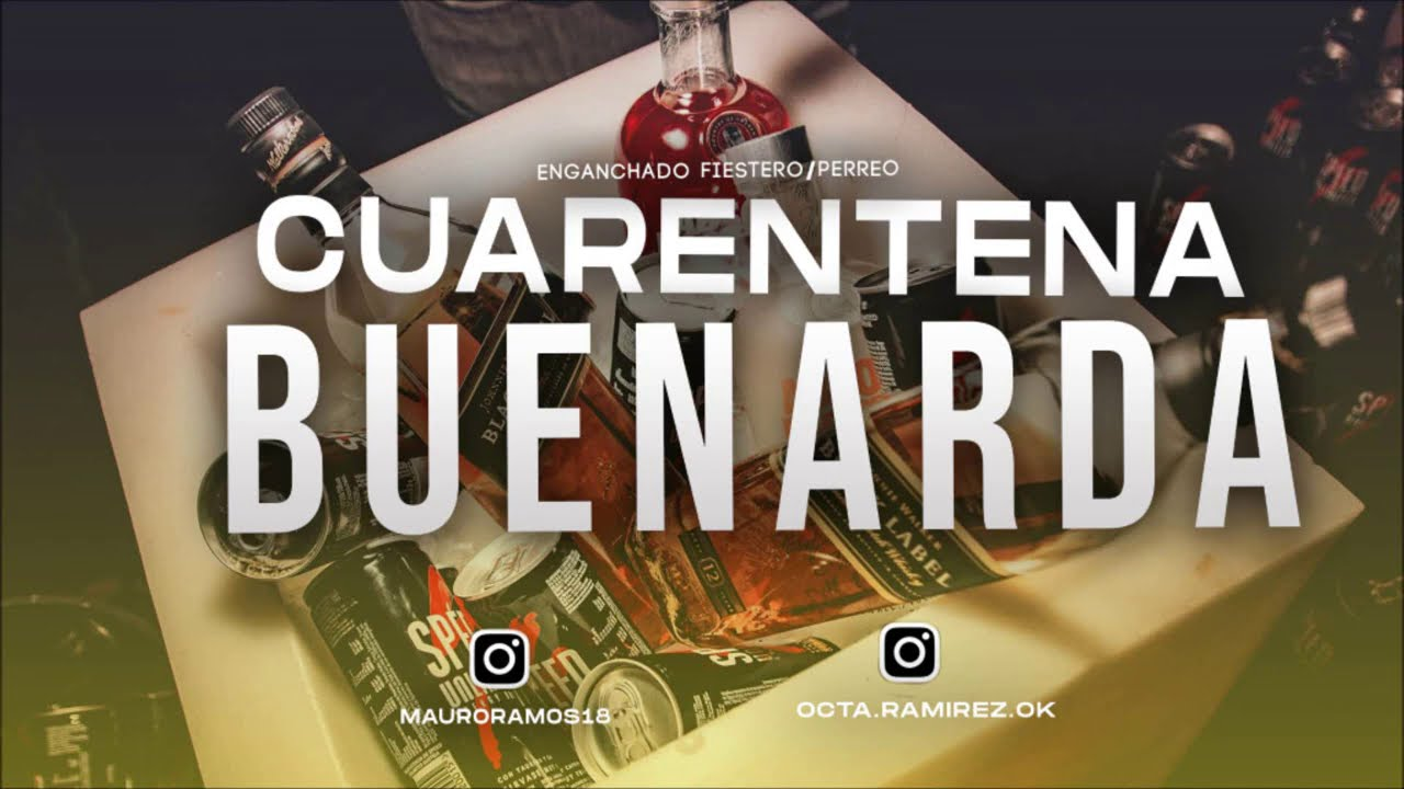 CUARENTENA BUENARDA (MANIJA EN CASA) | OCTA DJ x MAURO RMX