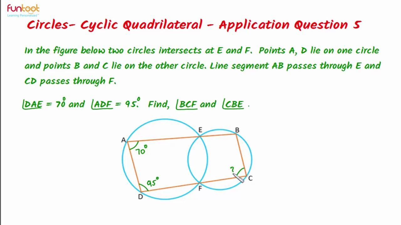 Cyclic quadrilaterals- Application Questions- Application Question 5