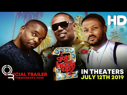 I Got The Hook Up 2 (D.C. Young Fly,Michael Blackson) 2019 Official Movie Trailer #Comedy Film