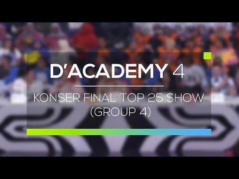 Highlight D'Academy 4 - Konser Final Top 25 Show (Group 4)