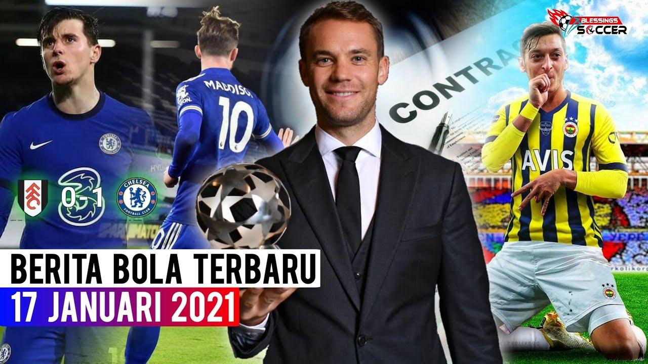 Neuer Raih kiper Terbaik (IFFHS) 🏆 Putus Kontrak, Ozil Ke Fenerbahce 🤝 Chelsea Manang Susah Payah 👊