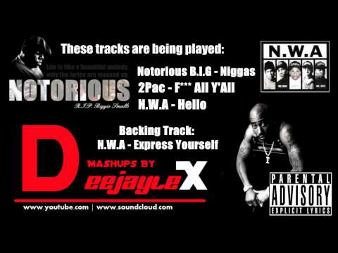 N.W.A ft. 2Pac, Biggie Smalls - Express Yourself (Hip Hop Mashup)
