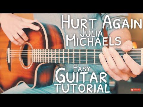 Hurt Again Julia Michaels Guitar Tutorial // Hurt Again Guitar // Guitar Lesson #702