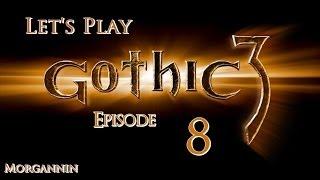 GOTHIC 3 - Part 8 [Rangers] Let