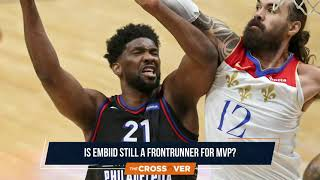 Is Joel Embiid Still Considered a Contender for MVP After Missing 18 Games?