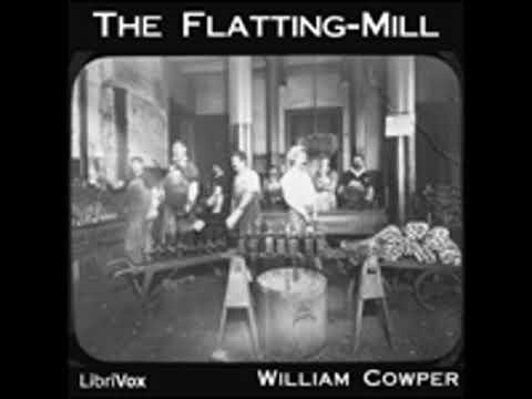 THE FLATTING-MILL by William Cowper FULL AUDIOBOOK | Best Audiobooks