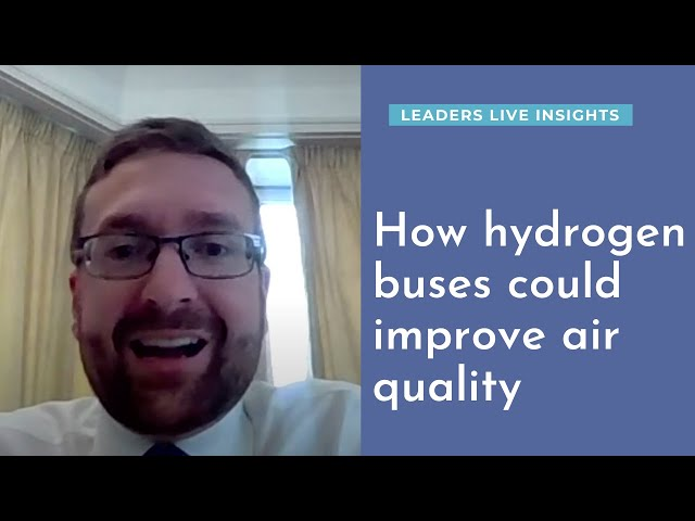 How hydrogen buses could improve air quality | Leaders Live Insights