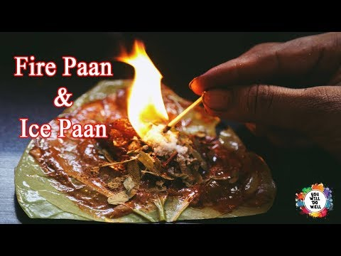 Fire Paan And Ice Paan