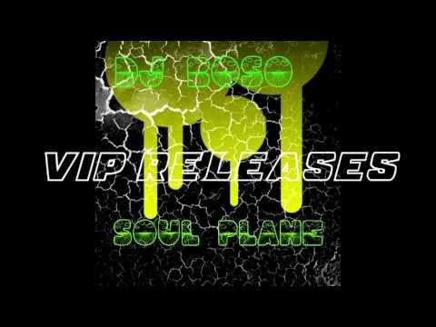DJ Boso - Soul Plane (Original Mix)